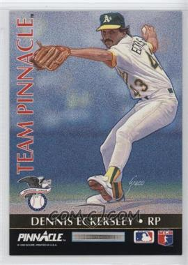 1992 Pinnacle Team Pinnacle #11 - Dennis Eckersley, Rob Dibble