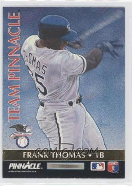 1992 Pinnacle Team Pinnacle #4 - Frank Thomas, Will Clark