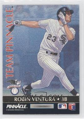 1992 Pinnacle Team Pinnacle #6 - Robin Ventura, Matt Williams