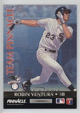 1992 Pinnacle Team Pinnacle #6 - Robin Ventura, Matt Williams
