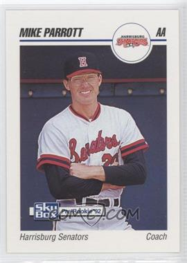 1992 SkyBox Pre-Rookie Harrisburg Senators #300 - Mike Parrott