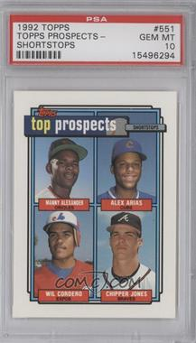 1992 Topps - [Base] #551 - Manny Alexander, Alex Arias, Wil Cordero, Chipper Jones [PSA 10]