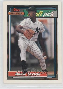 1992 Topps #6 - Brien Taylor