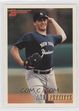 1993 Bowman #103 - Andy Pettitte