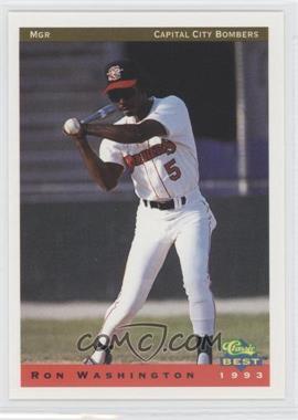 1993 Classic Best Capital City Bombers - [Base] #25 - Ron Washington