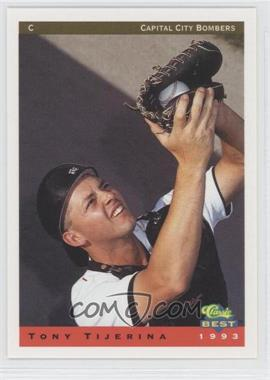 1993 Classic Best Capital City Bombers #22 - Tony Tijerina