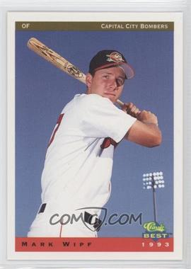 1993 Classic Best Capital City Bombers #24 - Mark Wipf