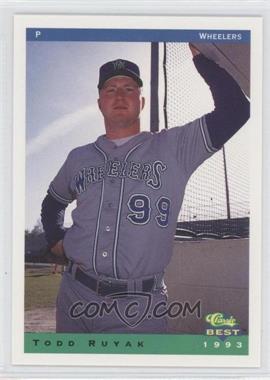 1993 Classic Best Charleston Wheelers - [Base] #22 - Todd Ruyak