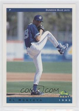1993 Classic Best Dunedin Blue Jays #17 - Al Montoya