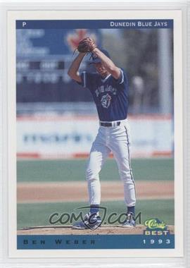 1993 Classic Best Dunedin Blue Jays #24 - Ben Weber