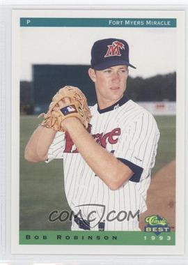 1993 Classic Best Fort Myers Miracle - [Base] #22 - Bob Robinson