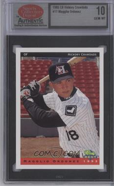 1993 Classic Best Hickory Crawdads - [Base] #17 - Magglio Ordonez [ENCASED]