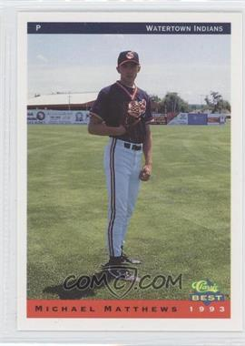 1993 Classic Best Watertown Indians #18 - Michael Mathews