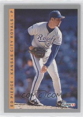 1993 Fleer - [Base] #623 - Ed Pierce