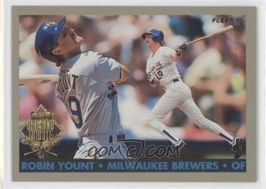 1993 Fleer Final Edition Diamond Tribute #10 - Robin Yount