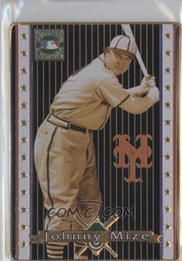 1993 Metallic Impressions Cooperstown Collection - Collector's Tin [Base] #13 - Johnny Mize
