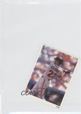 1993 Red Foley's Best Baseball Book Ever Stickers #110 - Will Clark
