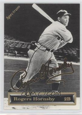 1993 Spectrum 24K Gold Signatures #4 - Rogers Hornsby /5000