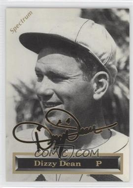 1993 Spectrum 24K Gold Signatures #5 - Dizzy Dean /5000