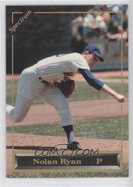 1993 Spectrum Nolan Ryan Promotional #N/A - Nolan Ryan