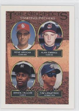 1993 Topps Gold #742 - Rene Arocha, Alan Embree, Brien Taylor, Tim Crabtree