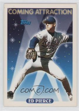 1993 Topps #803 - Ed Pierce
