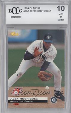 1994 Classic Minor League All Star Edition - [Base] #100 - Alex Rodriguez [ENCASED]