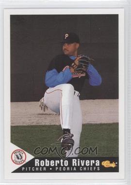 1994 Classic Peoria Chiefs - [Base] #22 - Roberto Rivera