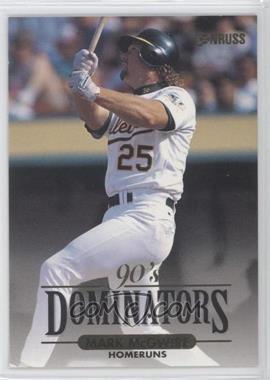 1994 Donruss - 90's Dominators Homeruns #10 - Mark McGwire
