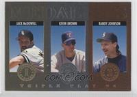 Jack McDowell, Kevin Brown, Randy Johnson