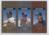 Jack McDowell, Kevin Brown, Randy Johnson
