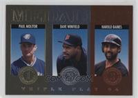 Paul Molitor, Harold Baines, Dave Winfield