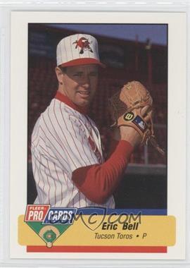 1994 Fleer ProCards Minor League #752 - Eric Bell