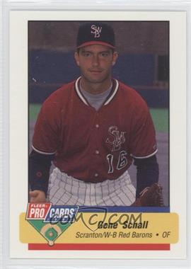 1994 Fleer ProCards Minor League #929 - Gene Schall