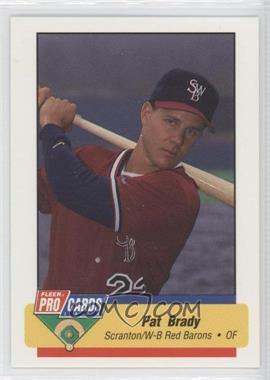 1994 Fleer ProCards Minor League #931 - Pat Brady