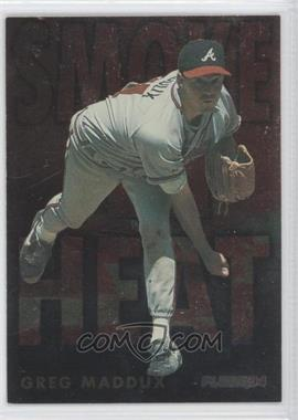 1994 Fleer Smoke 'n Heat #7 - Greg Maddux