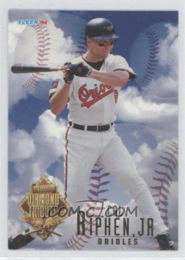 1994 Fleer Update Box Set Diamond Tribute #10 - Cal Ripken Jr.