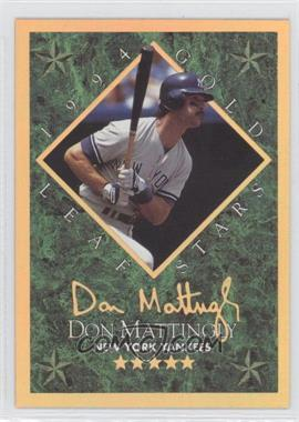 1994 Leaf Gold Leaf Stars #6 - Don Mattingly /10000