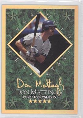 1994 Leaf Gold Leaf Stars #6 - Don Mattingly /10000