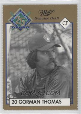 1994 Miller Brewing Milwaukee Brewers 25 Year Commemorative #20 - Gorman Thomas
