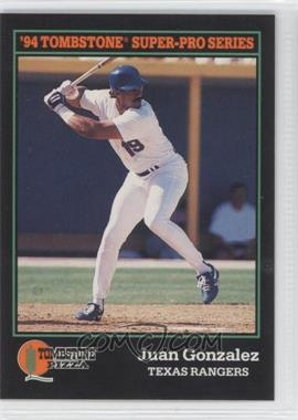 1994 Score Tombstone Pizza Food Issue [Base] #19 - Juan Gonzalez