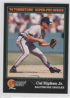 1994 Score Tombstone Pizza Food Issue [Base] #26 - Cal Ripken Jr.