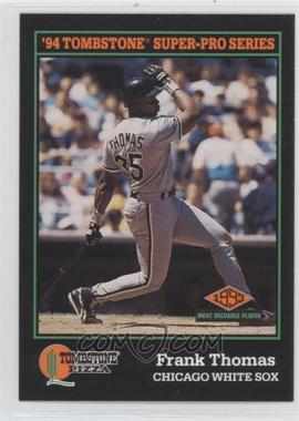 1994 Score Tombstone Pizza Food Issue [Base] #29 - Frank Thomas