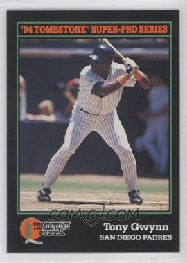 1994 Score Tombstone Pizza Food Issue [Base] #8 - Tony Gwynn
