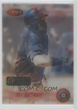 1994 Sportflics 2000 Rookie & Traded - [Base] - Artist's Proof #137 - Eric Anthony