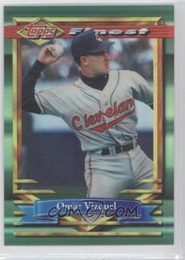 1994 Topps Finest - [Base] - Refractor #285 - Omar Vizquel