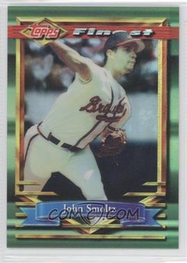 1994 Topps Finest Refractor #100 - John Smoltz