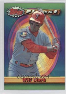 1994 Topps Finest Refractor #238 - Will Clark