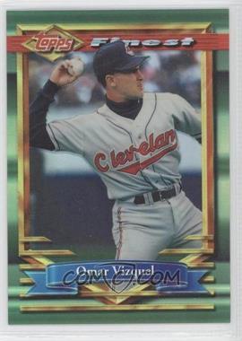 1994 Topps Finest Refractor #285 - Omar Vizquel