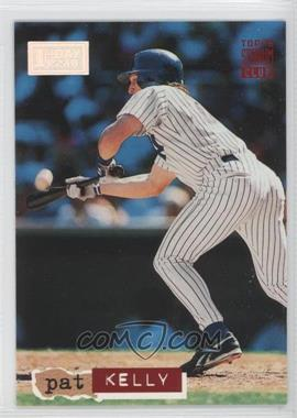 1994 Topps Stadium Club 1st Day Issue #52 - Pat Kelly